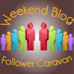 my very first weekend blog follower caravan