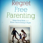 book review: regret-free parenting by catherine hickem