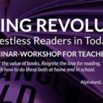 An Invitation To The Reading Revolution: Hacking Restless Readers in Today's World