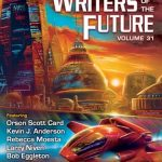 Book Review: L. Ron Hubbard Presents Writers Of The Future Volume 31