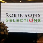 5 Reasons Why You Should Visit The Newly-Opened Robinsons Selections 2nd Branch