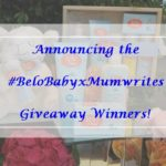 Announcing The #BeloBabyXMumwritesGiveaway Winners!