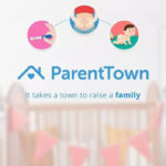 ParentTown: A New Parenting App On The Block