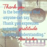 Thankful Thursday: Of Thank Yous + Gratitude
