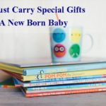 7 Must Carry Special Gifts For A New Born Baby