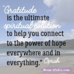 Thankful Thursday: Of Gratitude + Spiritual Solution