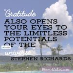 Thankful Thursday: Of Gratitude + The Universe