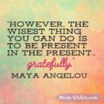 Thankful Thursday: Of Gratitude + The Present