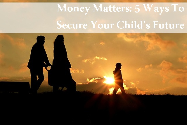 tips and tricks, money matters, money talks, parenting 101, parenting tips