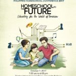 Join The Philippine Homeschool Conference 2017: Educating For The World Of Tomorrow