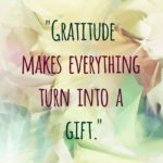 Thankful Thursday: Of Gratitude + Gifts