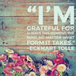 Thankful Thursday: Of This Moment + Gratitude