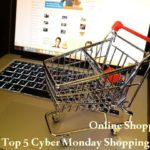 Online Shopping: Top 5 Cyber Monday Shopping Tips