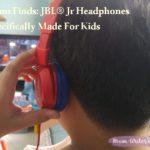 Mum Finds: JBL® Jr Headphones Specifically Made For Kids