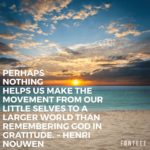 Thankful Thursday: Of Gratitude + The Larger World