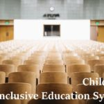 Children: Inclusive Education System