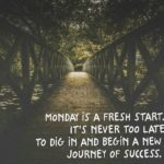 Mum Inspires: Monday Is A Fresh Start