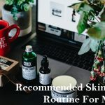 Tips + Tricks: Recommended Skin Care Routine For Mums
