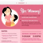 Yes Mommy: a Workshop on How to talk so your child will listen + understand