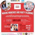 Manila Workshops' Making Memories + Party Planning