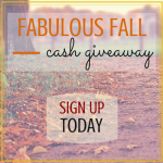 Sign Up Now For The Fabulous Fall Cash Giveaway!