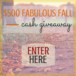 Join The $500 Fabulous Fall Cash Giveaway {Ends October 14}!