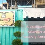 A Gastronomic Adventure At VanEATy Restocafe