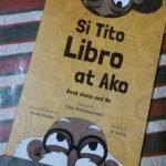 2017 Reading Challenge: Book 1 ~ Uma Krishnaswami's Si Tito Libra At Ako
