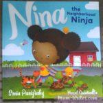 Book Review: Nina The Neighborhood Ninja