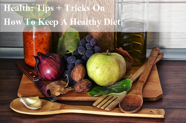 health, food, tips and tricks, healthy eating, health and wellness