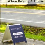 3 Things To Consider When Buying A House