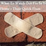 Home: What To Watch Out For In Your Aging Home + Their Quick Fixes