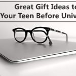 Great Gift Ideas to Give Your Teen Before University