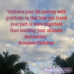 Thankful Thursday: Of Gratitude + Your Life Journey