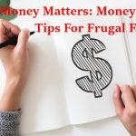 Money Matters: Money Saving Tips For Frugal Families