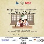 "Education: ""No Place Like Home"" Philippine Homeschool Conventioin 2019"