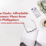 Mum Finds: Affordable Insurance Plans from FWD Philippines