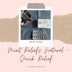 Mum Finds: Mint Relief's Natural + Quick Relief