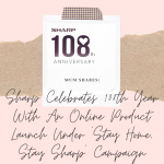 Mum Shares: Sharp Celebrates 108th Year With An Online Product Launch Under 'Stay Home, Stay Sharp' Campaign